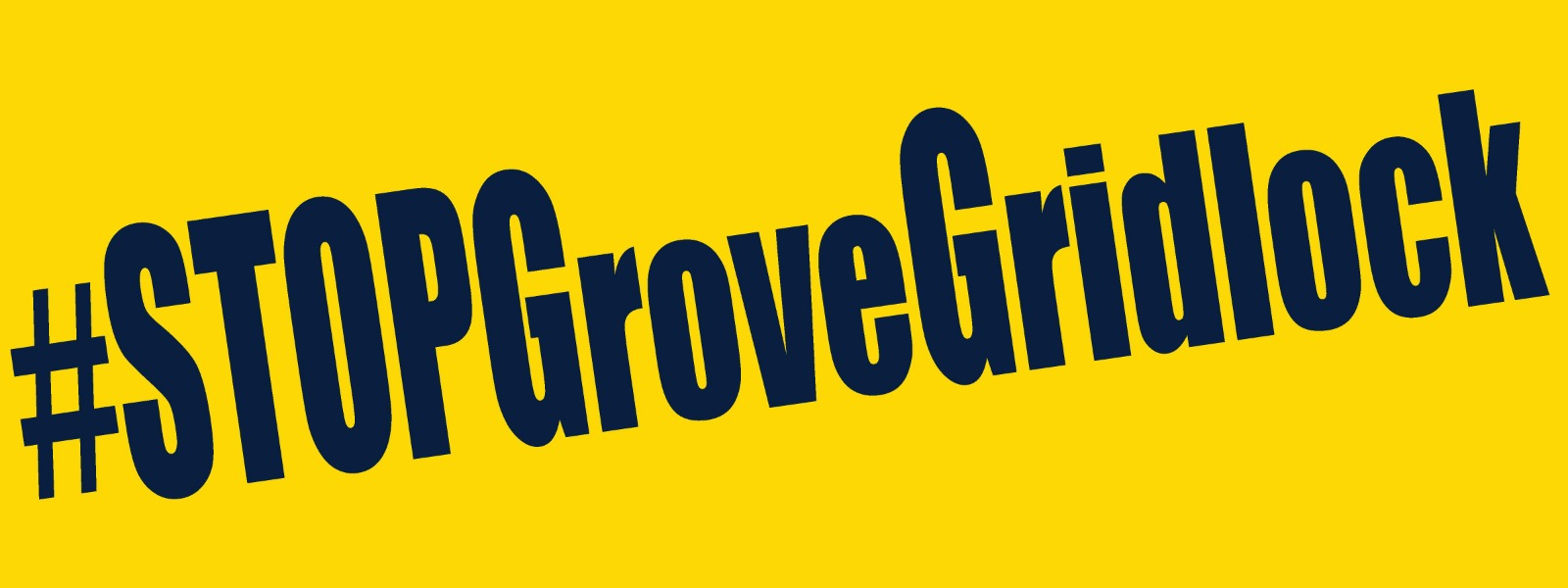 STOP Grove Gridlock Campaign